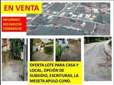 LOTE PARA CASA Y LOCAL, ESCRITURAS LA MESETA APULO CUND.