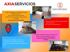 RENTA DE OFICINAS ¡SERVICIOS AXIA!
