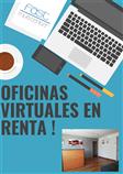 OFICINAS VIRTUALES EN RENTA ¡CON EL MEJOR SERVICIO!