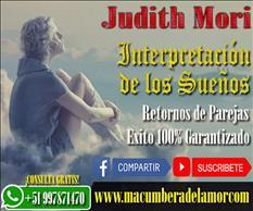 INTERPRETACIÓN DE LOS SUEÑOS JUDITH MORI +51997871470