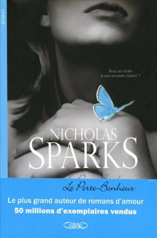 The Lucky One Frnch Version By Nicholas Sparks